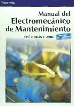 manual del electromecánico de mantenimiento(libro  ingenierí