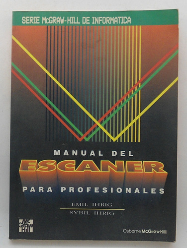 manual del escaner para profesionales / emil y sybil hirig