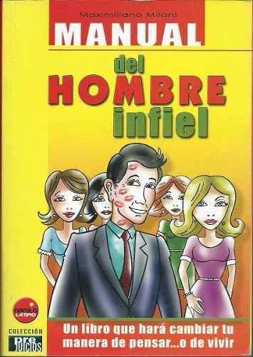 manual del hombre infiel libro