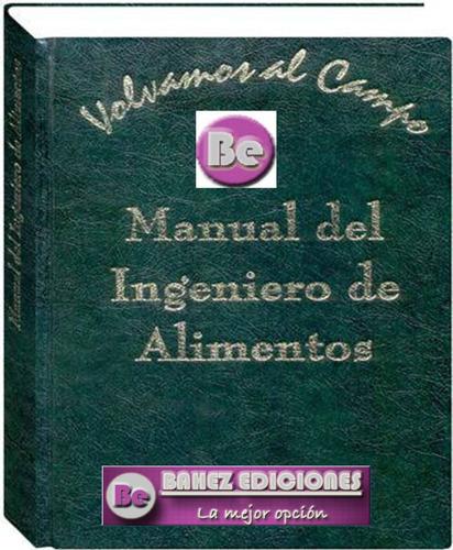 manual del ingeniero de alimentos 1 vol  grupo dimas
