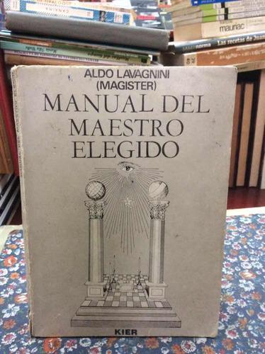 manual del maestro elegido por aldo lavagnini