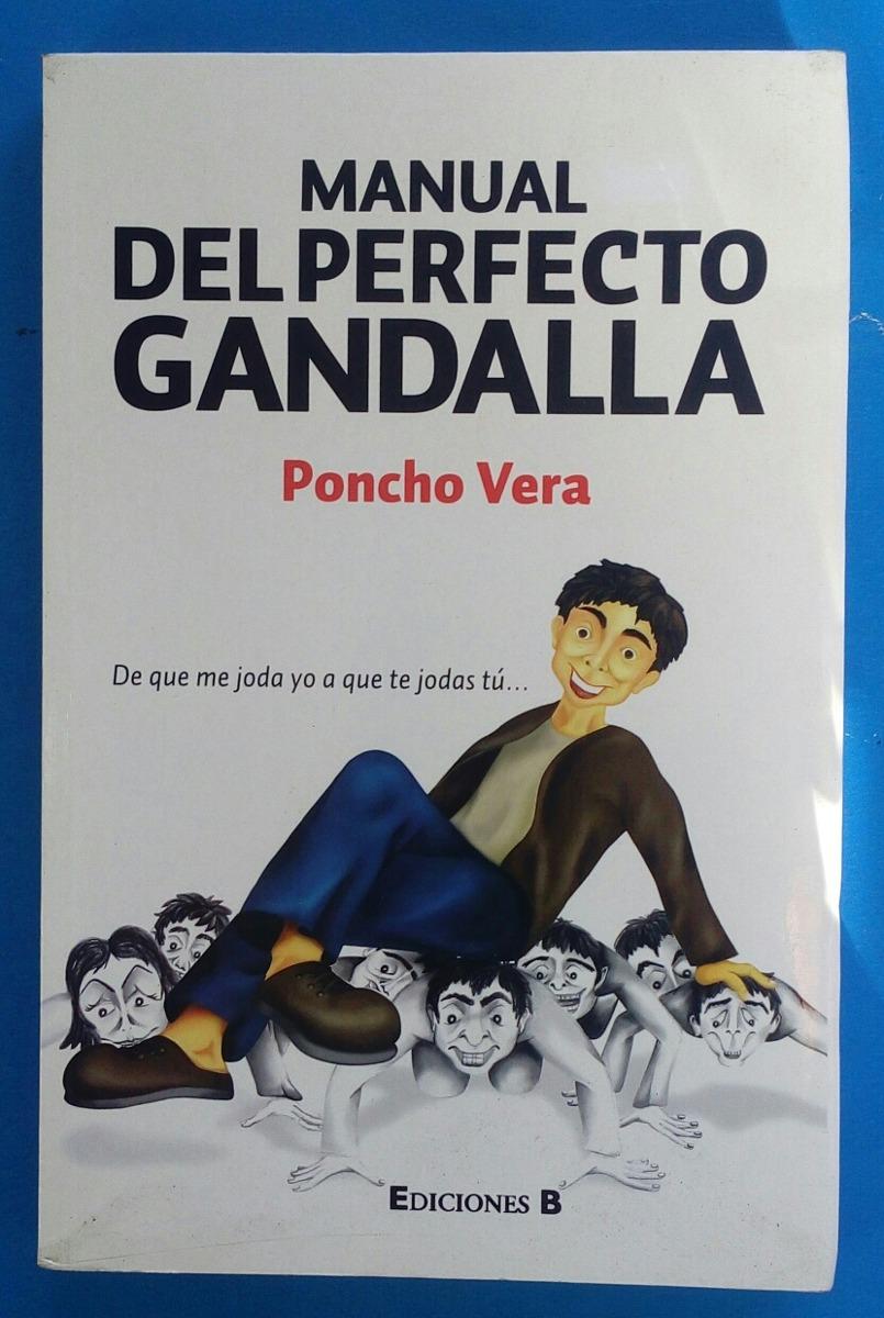 Manual del perfecto gandalla/ pancho vera/ envio incluido.