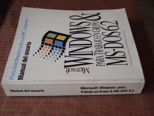 manual del usuario microsoft windows & ms-dos 6.2