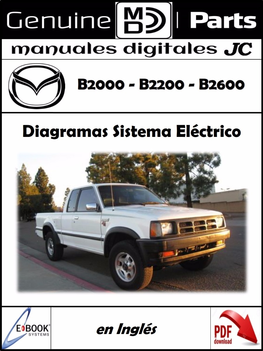 Manual Diagramas Sistema Electrico Mazda B2000 B2200 B2600