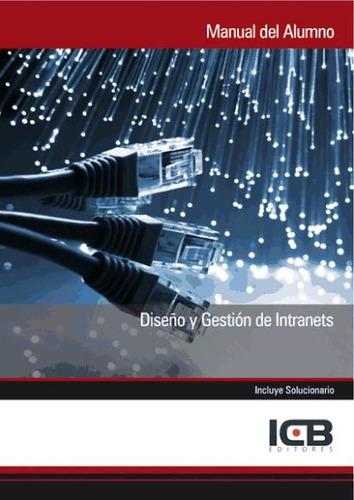 manual diseño y gestión de intranets(libro )
