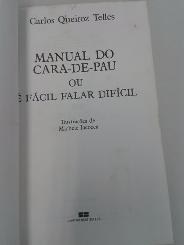 manual do cara de pau - carlos queiroz telles