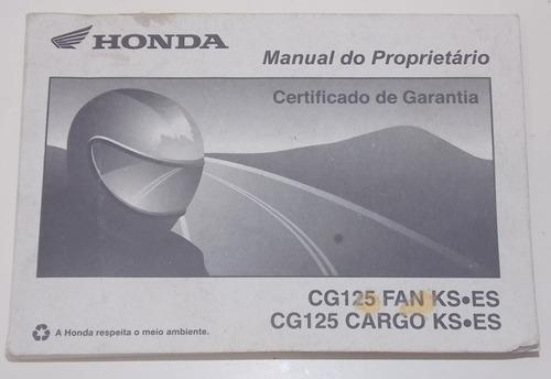 manual do proprietário moto honda cg 125 fan ks  cargo ks