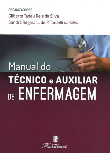 manual do técnico e auxiliar de enfermagem  + ame