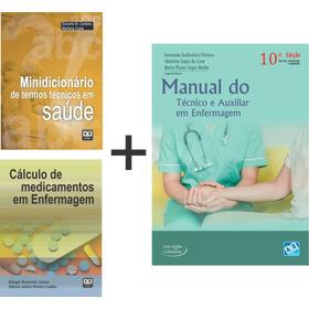 Manual Do Técnico E Auxiliar Em Enfermagem