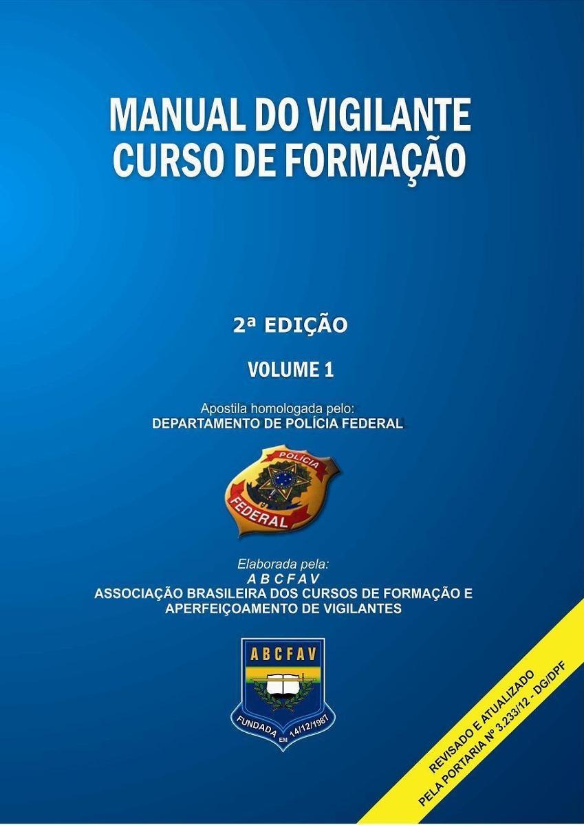 manual do vigilante 2 edi o com novas mat rias r 37 00 em rh produto mercadolivre com br Policia Federal Mexico manual do vigilante policia federal pdf