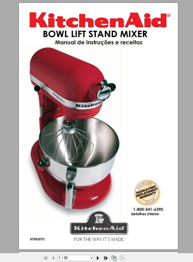 Manual Em Portugues Da Kitchenaid Professional 600 R 100 00 Em