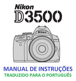 Manual Em Português Nikon D3500