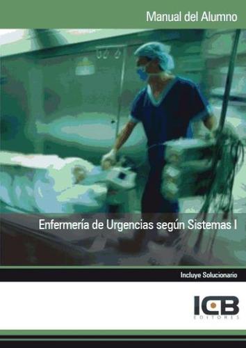 manual enfermería de urgencias según sistemas i(libro )