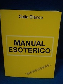 Descargar Manual Esoterico De Celia Blanco Pdf Download