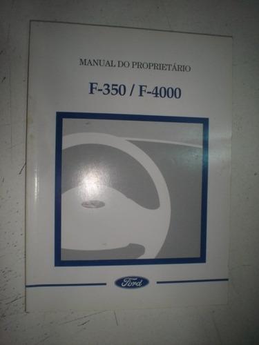 manual ford f350 f4000 2004 2005 original caminhão 3.9 pick