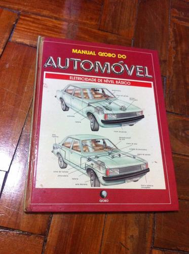 manual globo do automóvel: eletricidade de nível básico