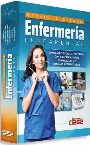 manual ilustrado de enfermería fundamental clasa - ed. 2017
