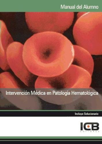 manual intervención médica en patología hematológica(libro h