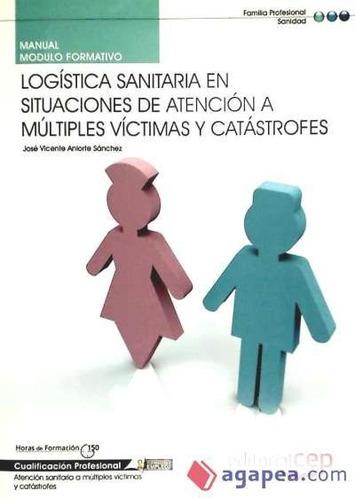 manual logística sanitaria en situaciones de atención a múlt