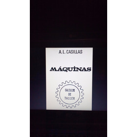 Manual Maquinas Calculos De Taller A.l Casillas