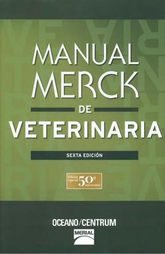 manual merck de veterinaria 2 tomos - 6ta edición / oceano