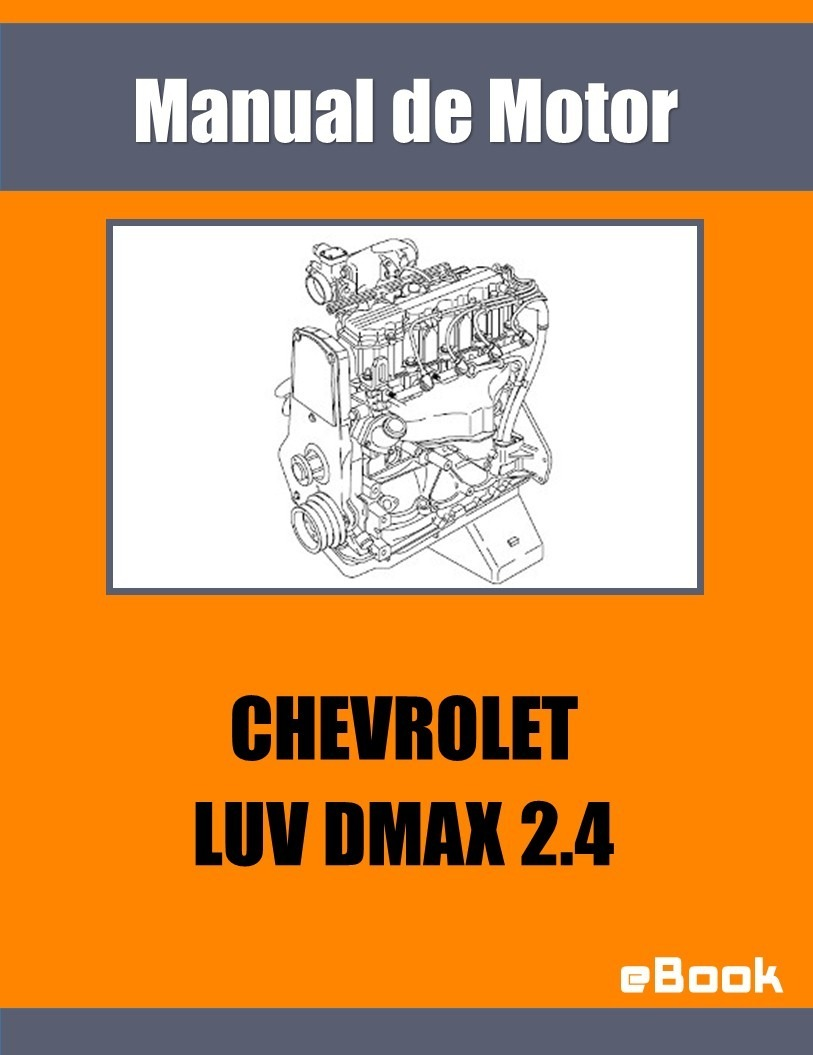 Manual Motor Chevrolet Luv Dmax 2 4 Diagrama Electrico