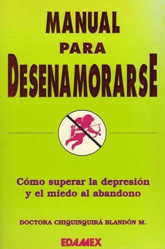 manual para desenamorarse  dra. blandón