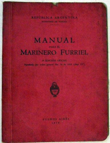 manual para el marinero furriel 1939 ministerio de marina