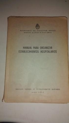 manual para organizar establecimientos hospitalarios - 1977