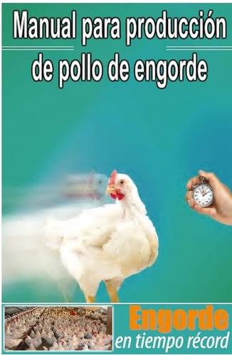 manual para producción de pollo de engorde