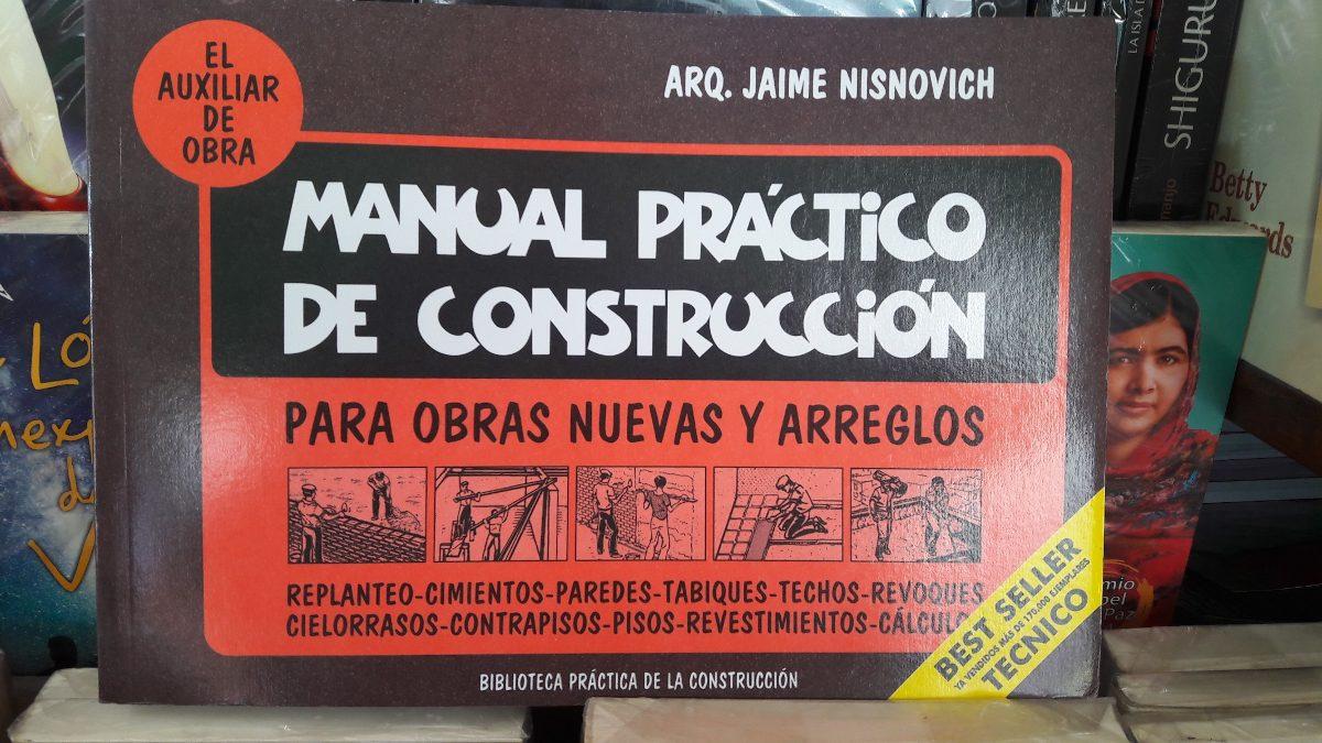 manual práctico de construcción. jaime nisnovich. Cargando zoom.
