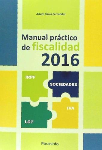 manual práctico de fiscalidad 2016(libro el impuesto sobre l