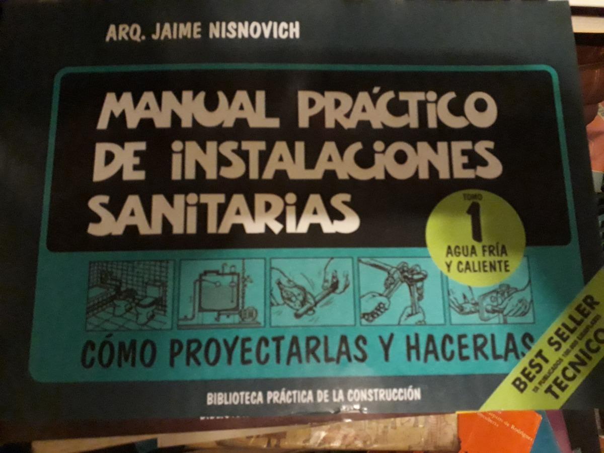 manual practico de instalaciones sanitarias nisnovich jaime. Cargando zoom.