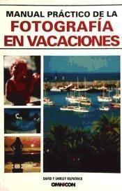 manual práctico de la fotografía de vacaciones(libro fotogra