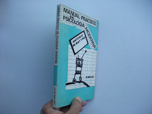 manual práctico de psicología moderna - antonio m. battro