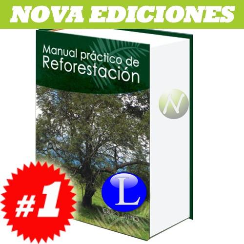 manual práctico de reforestación. nuevo y original