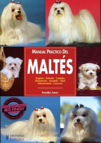 manual práctico del maltés, brandlyn james, hispano europea