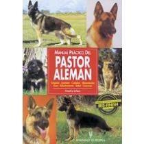 manual práctico del pastor alemán (manuales prácticos de pe