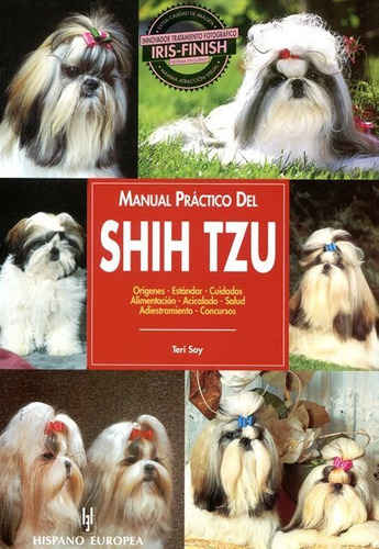 manual práctico del shih tzu -, teri soy, hispano europea