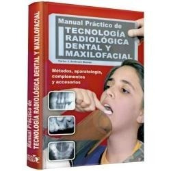 manual practico tecnologia radiologica dental y maxilofacial