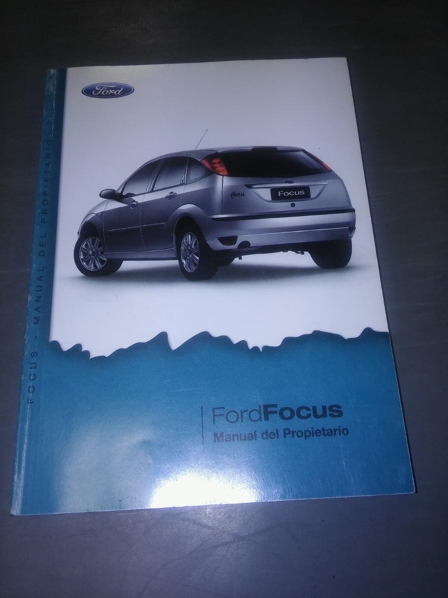 manual propietario focus 99 08 nuevo 400 00 en mercado libre rh articulo mercadolibre com ar manual usuario ford focus 2015 ford focus 2000 manual de usuario