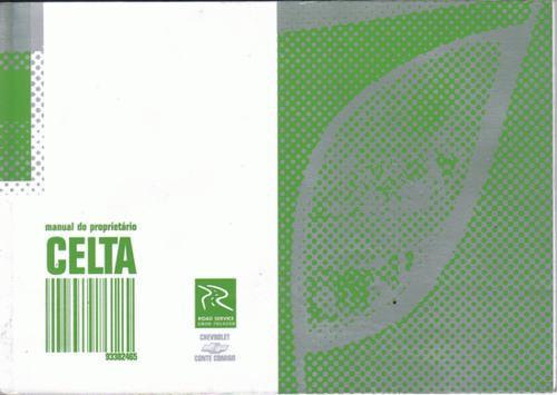 manual proprietário celta  2005 original com bolsinha plásti