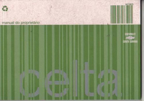 manual proprietário celta 2008 - c/suplementos e bolsinha