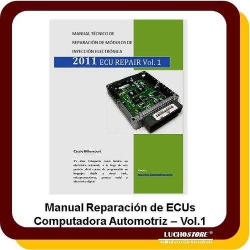 manual reparacion ecu computadora automotriz vol 1 español