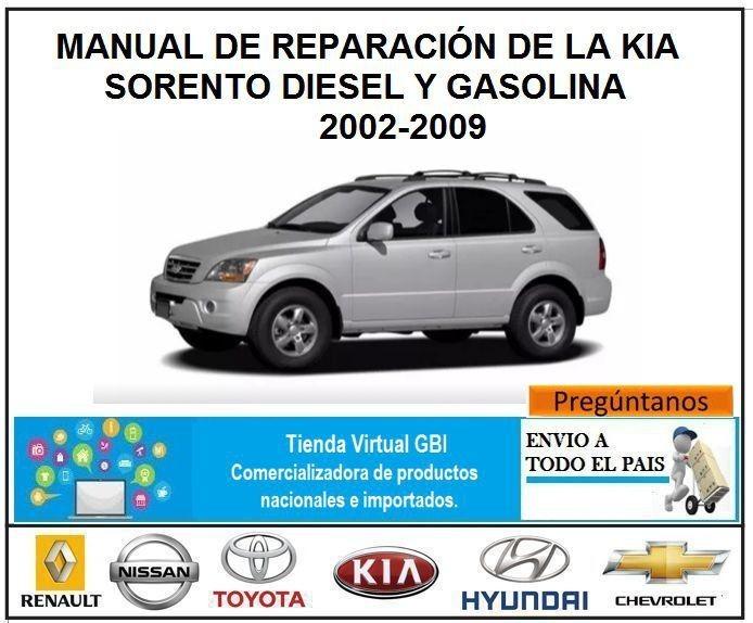 manual reparaci n kia sorento di sel y gasolina 2002 2009 rh articulo mercadolibre com co manual de kia sorento 2003 en español manual de kia sorento 2012