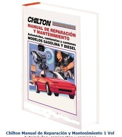 manual reparacion matenimiento automoviles camiones chilton