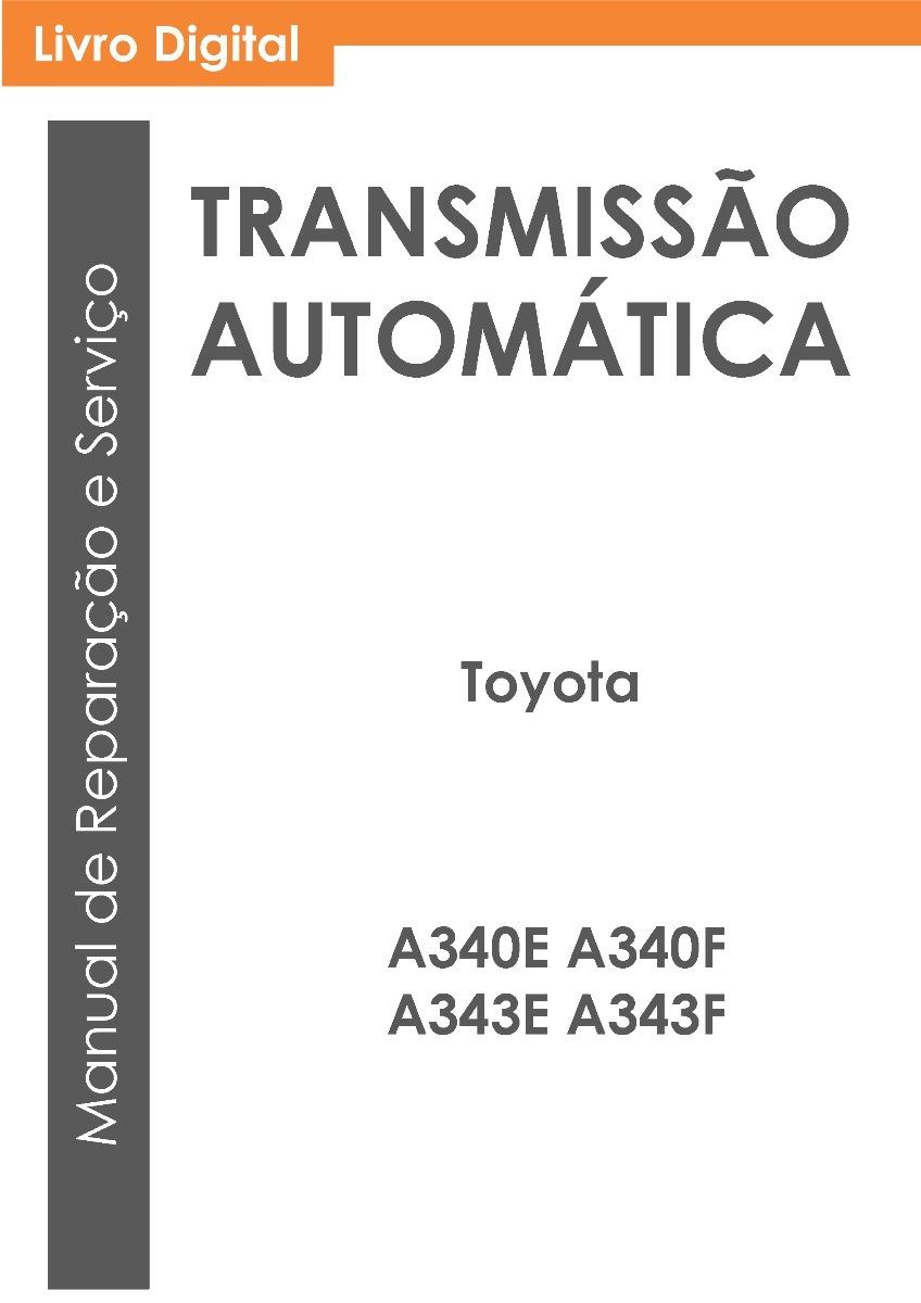 a343f manual rh a343f manual locust kennel com Toyota W Transmission 2004 Toyota 4Runner