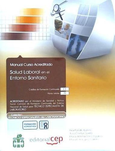 manual salud laboral en el entorno sanitario. colección form