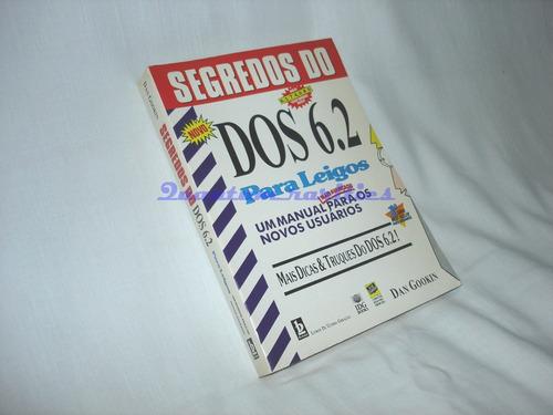 manual segredos dos 6.2 usuario novo dan gookin 1994 - usado