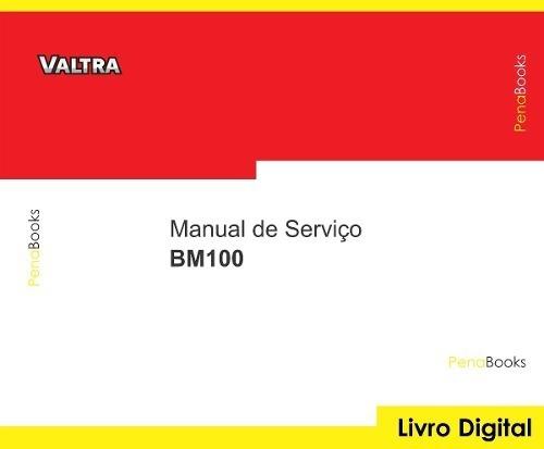 manual serviço oficina tratores valtra bm 100 g1